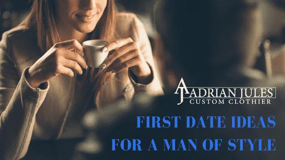first date ideas for men